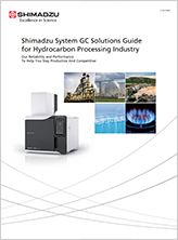 System GC Solutions Guide for Hydrocarbon Processing Industry